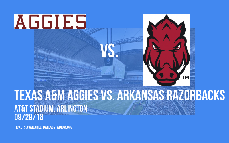 Southwest Classic: Texas A&M Aggies vs. Arkansas Razorbacks at AT&T Stadium