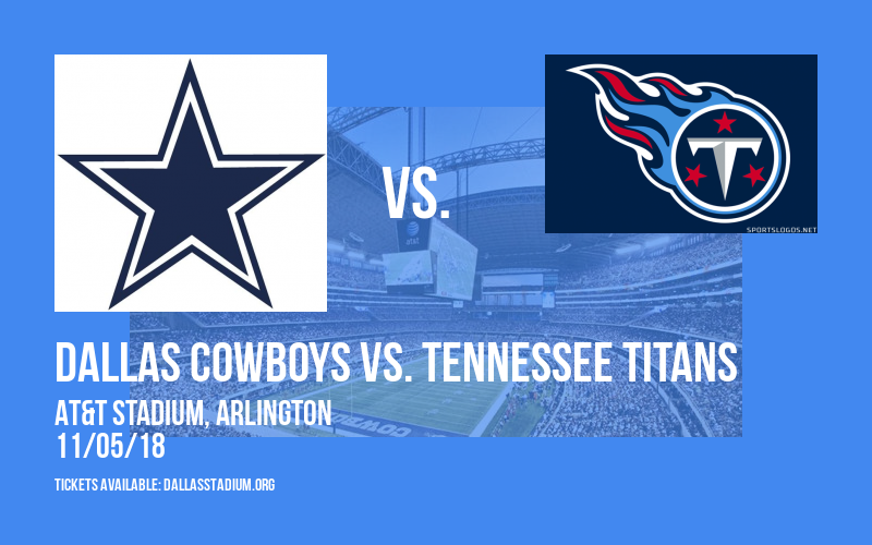 Dallas Cowboys vs. Tennessee Titans at AT&T Stadium