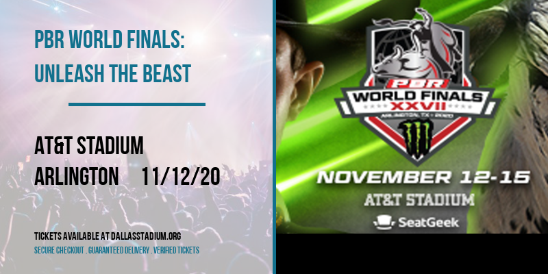 PBR World Finals: Unleash The Beast at AT&T Stadium