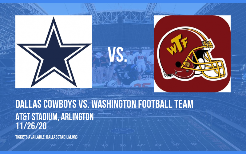 Dallas Cowboys vs. Washington Football Team at AT&T Stadium