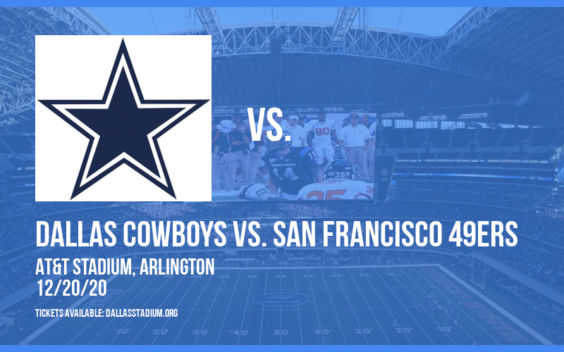 Dallas Cowboys vs. San Francisco 49ers at AT&T Stadium