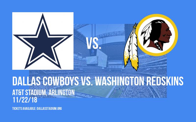 Dallas Cowboys vs. Washington Redskins at AT&T Stadium