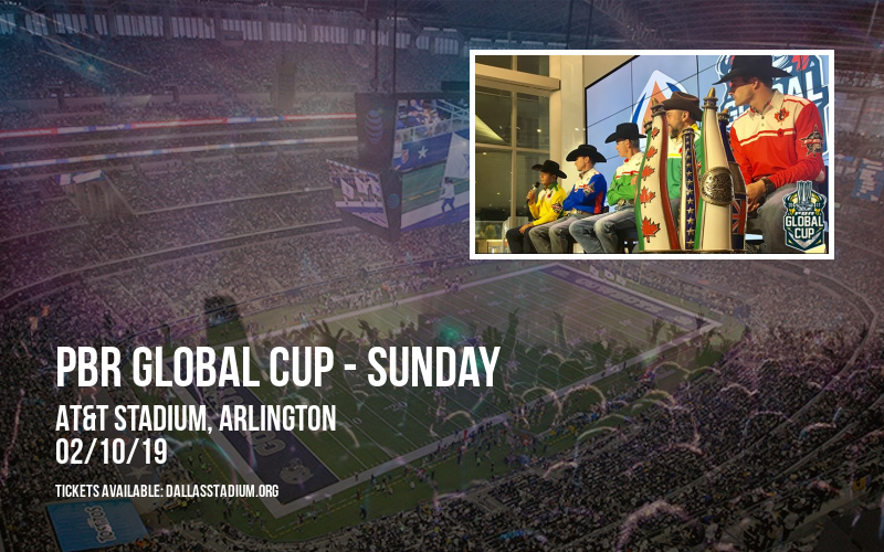 PBR Global Cup - Sunday at AT&T Stadium