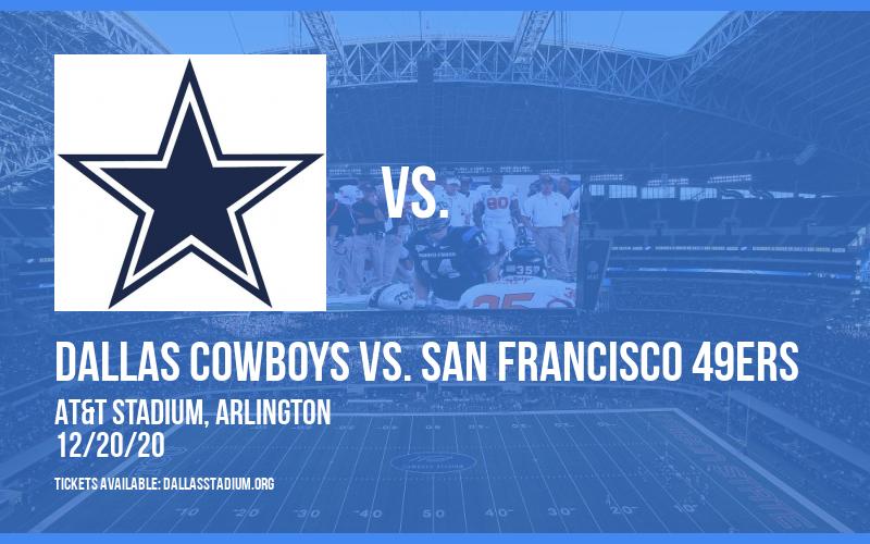 Dallas Cowboys vs. San Francisco 49ers at AT&T Stadium