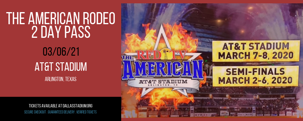 The American Rodeo - 2 Day Pass at AT&T Stadium